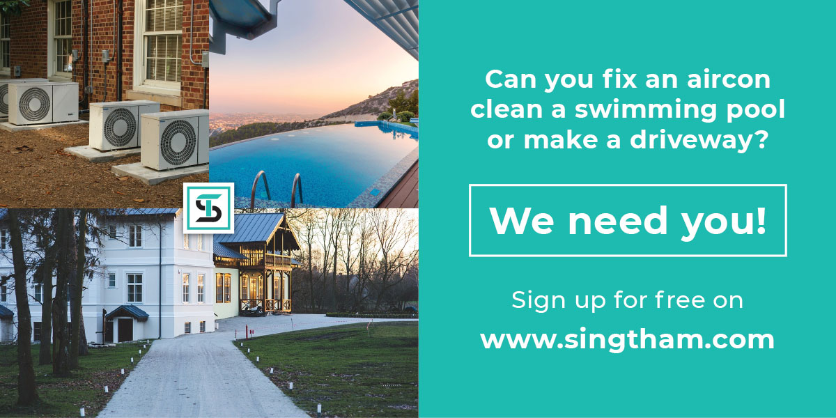 Can you fix an aircon, clean a swimming pool or make a driveway? We need you.